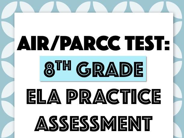 AIR or PARCC Practice Test: 8th Grade ELA (English Language Arts)