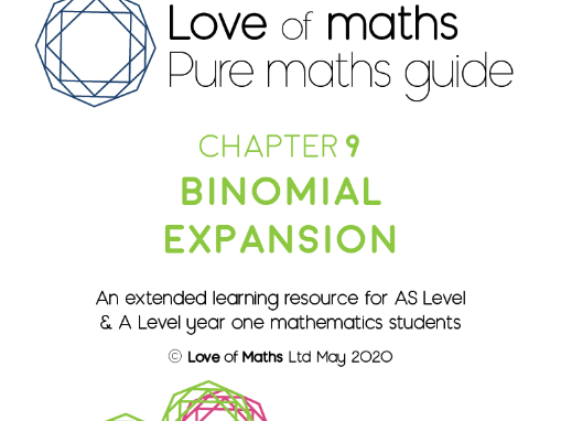 Pure Maths Guide Binomial Expansion chapter from Love of Maths