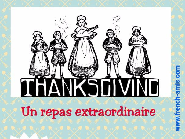French story and exercices - Thanksgiving (US) - Un repas extraordinaire