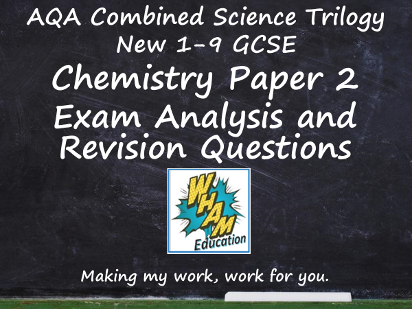 AQA Combined Science Trilogy Chemistry Paper 2 Revision and 2019 Exam Support