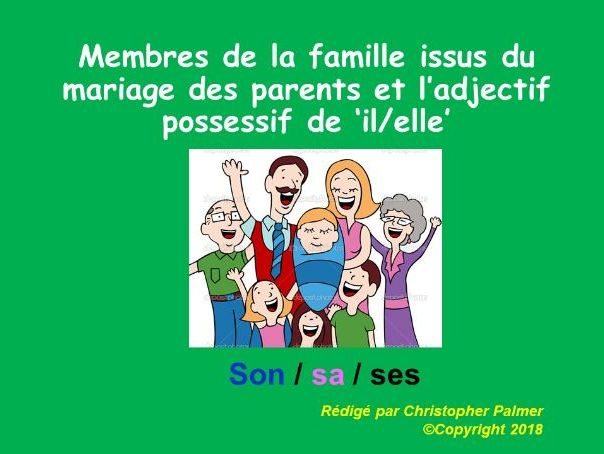 French: Part 3 - Possessive adjectives (son, sa, ses) and extended family members
