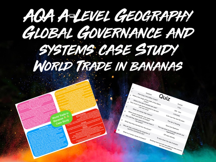 AQA A-Level Geography Global Systems and Governance World Trade in Bananas Case Study With Quiz