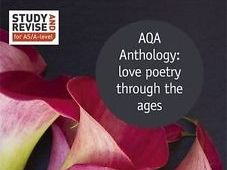 AQA A-level English Love Through the Ages Poetry Anthology Powerpoints.