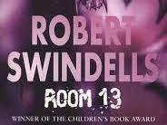 Room 13, Robert Swindells - Full Novel Study or Whole Class Reading planning and resources