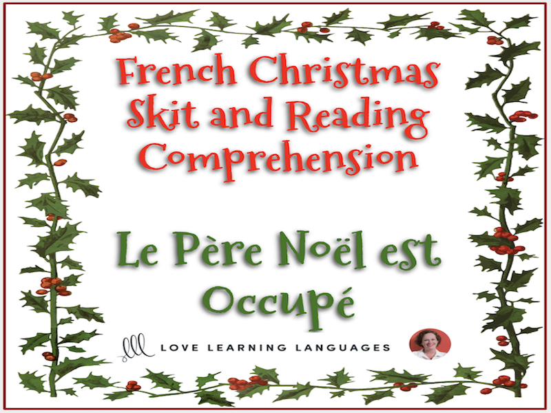 French Christmas skit and reading comprehension - Noël - Mini-dialogue - Le Père Noël est Occupé