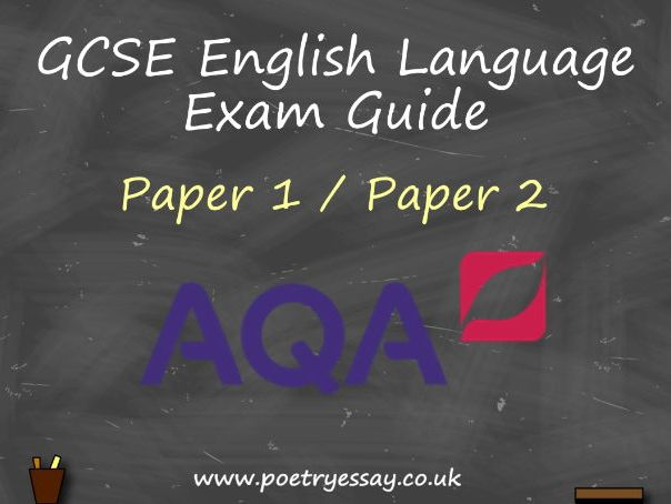 GCSE English Language – Exam Guide – Paper 1 & 2 (AQA)