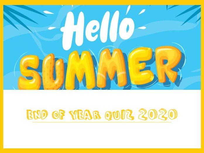 End of Year Quiz Summer 2020