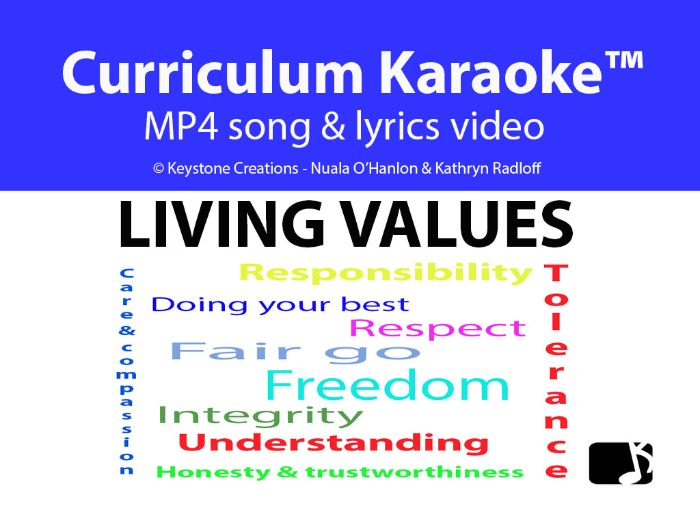 'LIVING VALUES' (Grades K-12) ~ Curriculum Song Video