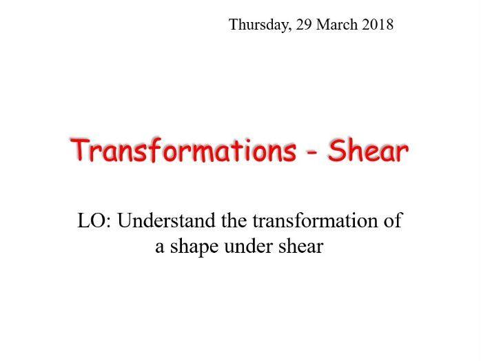 GCSE Maths: Shear transformation lesson.