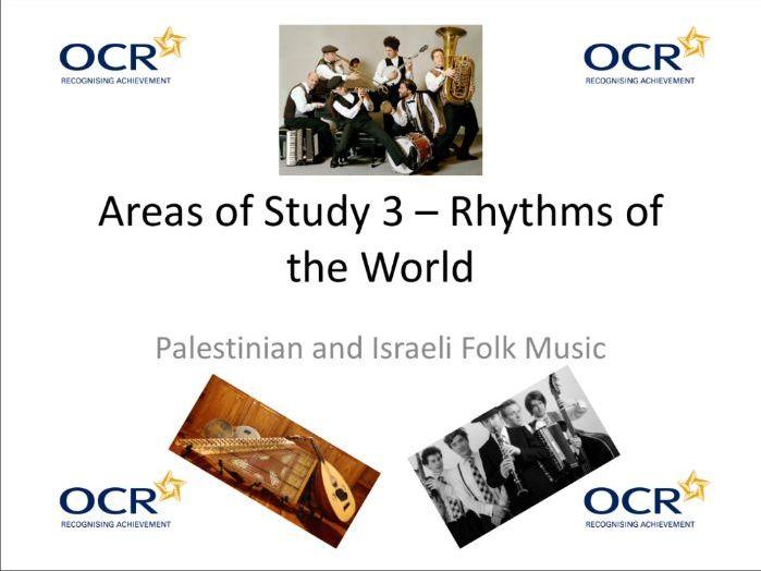 "OCR GCSE Music - ""Palestinian and Israeli"" Area of Study 3 ""Rhythms of the World"""