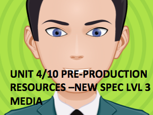 BTEC Lvl 3-Creative Media Production NEW SPEC-Resources