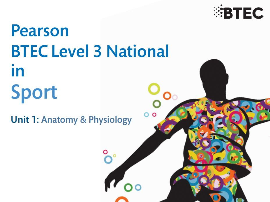 National Extended Certificate in Sport- Unit 1 (Anatomy & Physiology)