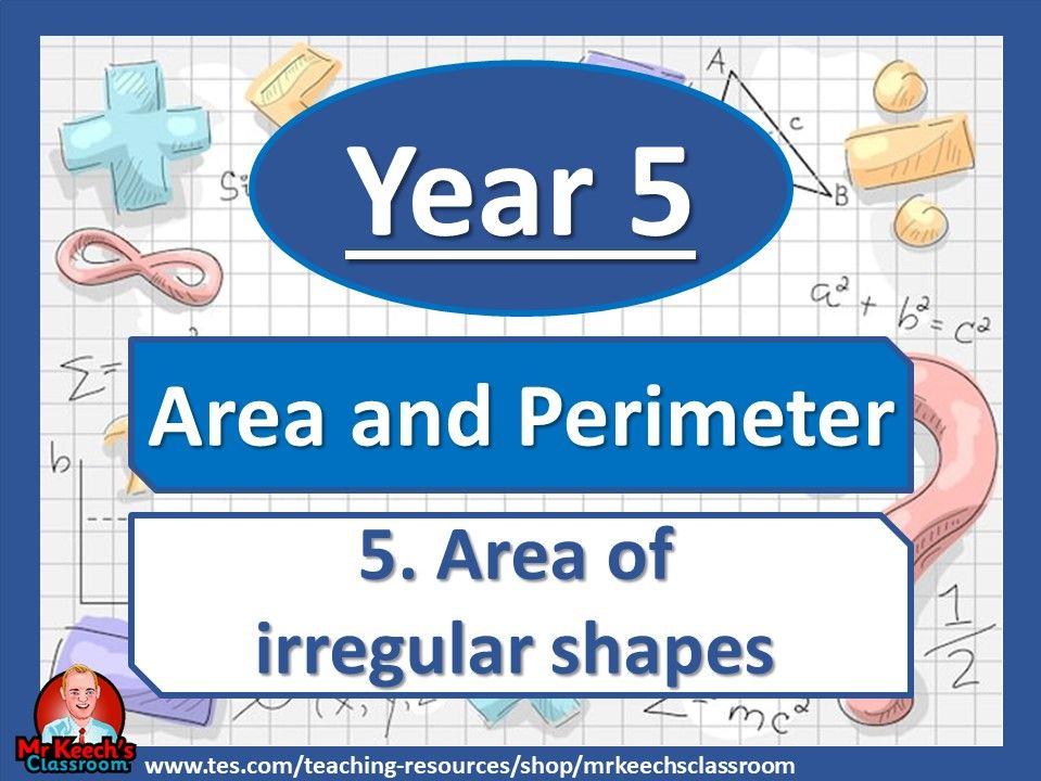 Year 5 – Area and Perimeter - Area of Irregular Shapes - White Rose Maths