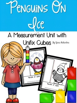 Measuring Length with Unifix Cubes {Penguins on Ice} by ...