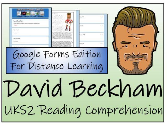 UKS2 David Beckham Reading Comprehension & Distance Learning Activity