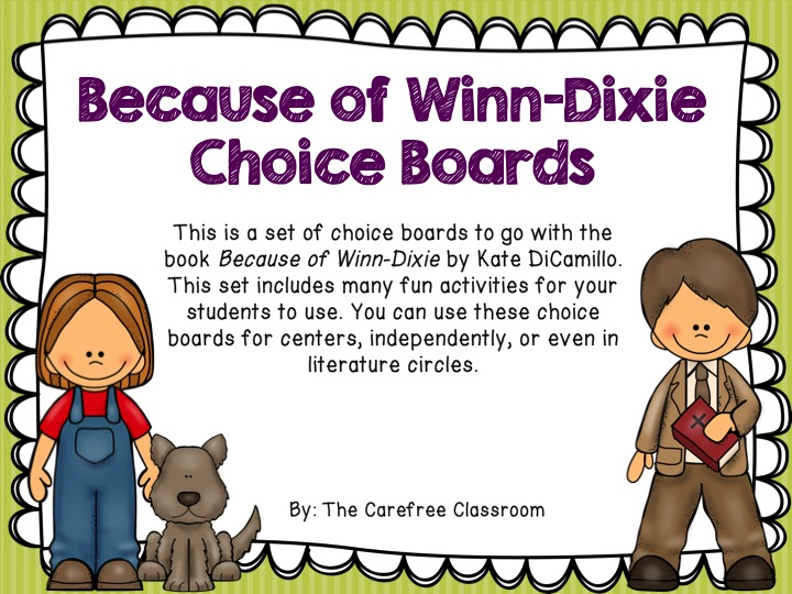 Because Of Winn Dixie Reading Choice Boards By