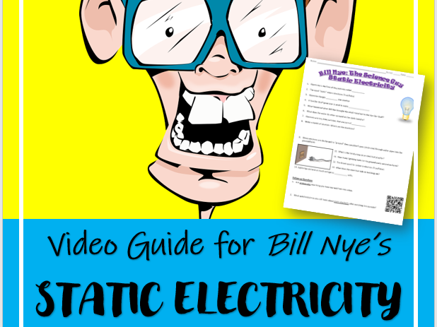 Bill Nye the Science Guy: STATIC ELECTRICITY (Video Guide)