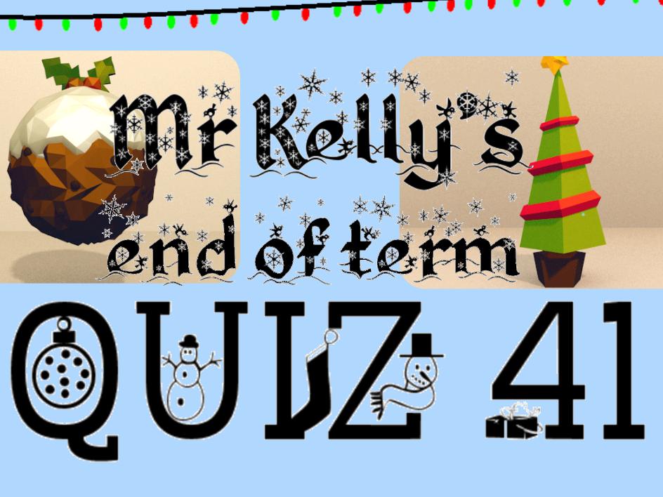Mr Kelly's Fun Maths Reward Quiz 41