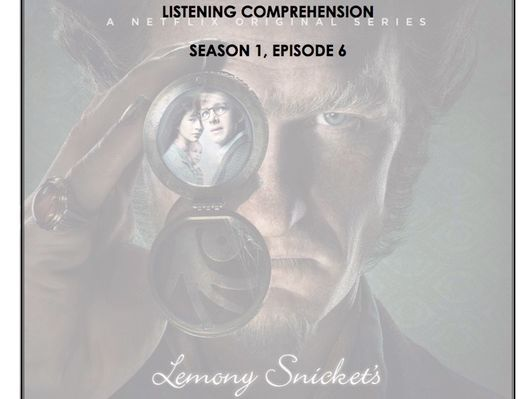 Listening Comprehension - A Series of Unfortunate Events 1x06
