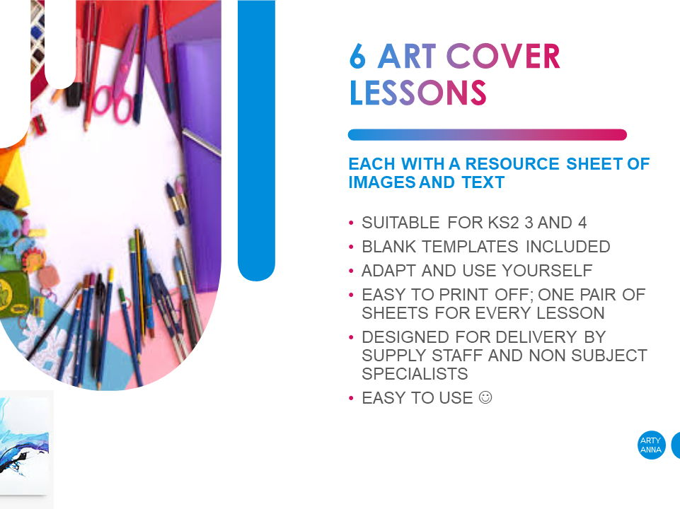 6 ART & DESIGN COVER LESSONS Key Stages 2, 3 & 4, easy!