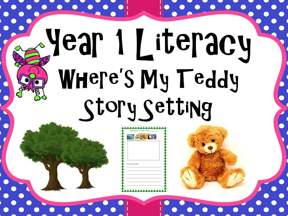 Year 1 Literacy - 'Where's my teddy' Setting description