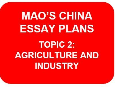 MAO'S CHINA ESSAY PLANS: TOPIC 2