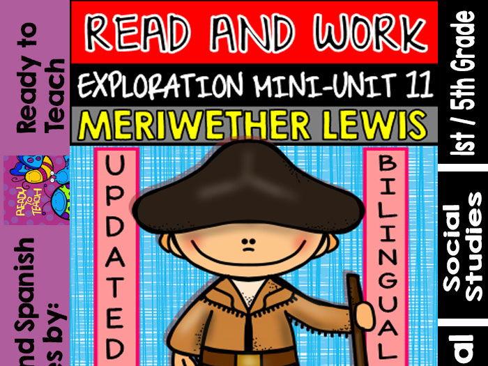 Exploration Mini-Unit 11 - Meriwether Lewis - Read and Work - Bilingual