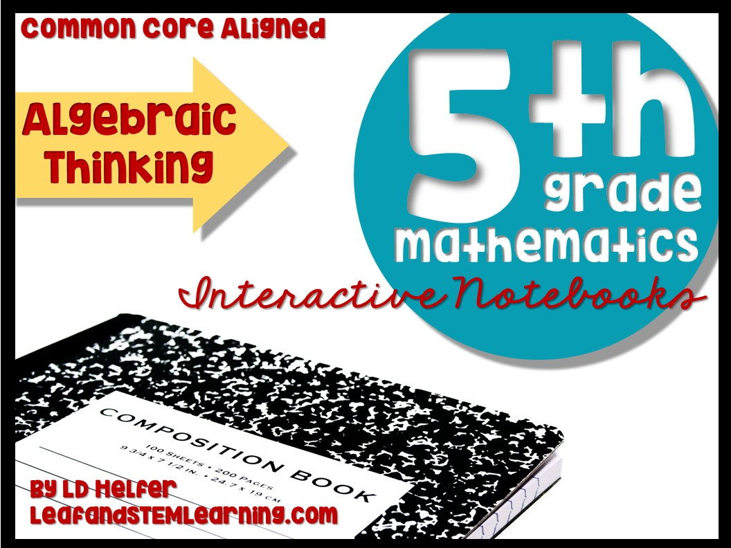 Grade 5 Algebraic Thinking Common Core Interactive Notebooks