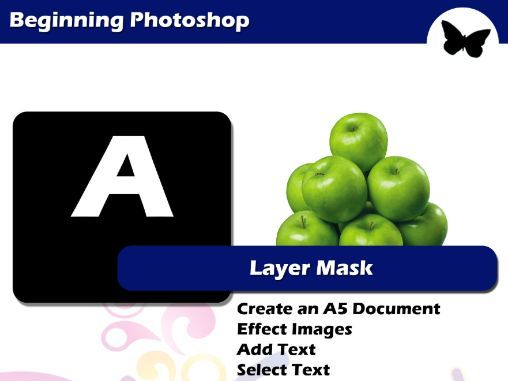 Beginning Photoshop - APPENDIX A (Layer Mask)
