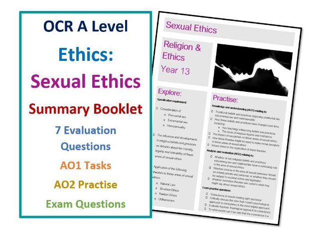 A Level Ethics: Sexual Ethics - Lesson Summary Booklet and Exam Practise