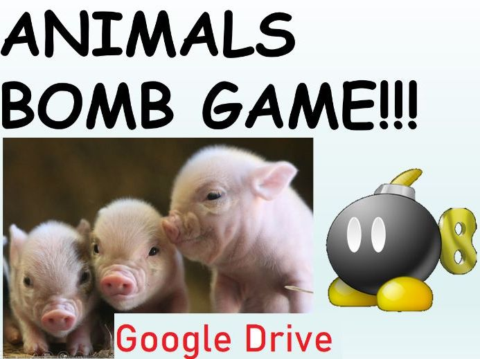 Animals Activities - Team Animal Bomb Game - Grades K-1 - Google Drive