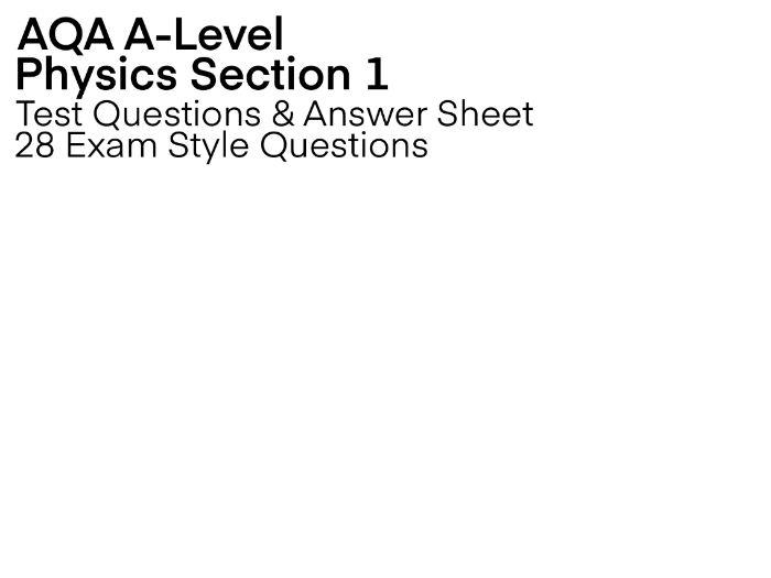 (AQA A-Level) Section 1 Modern Physics Test