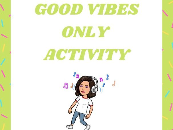 Good Vibes Only Activity