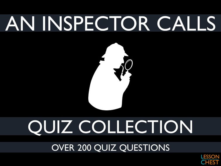 An Inspector Calls Quiz Collection