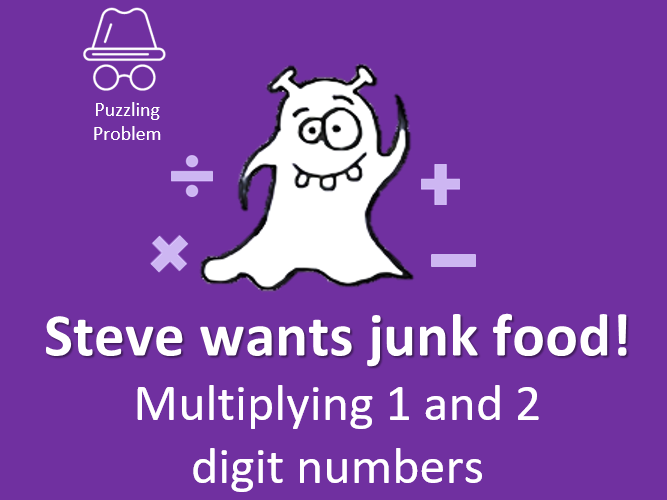 Steve's junk food cravings! 1 and 2 digit multiplication