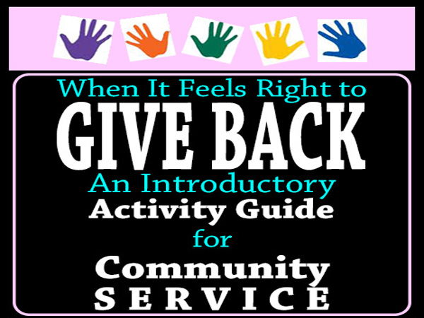 CiViCS ETHiCS: GiVE BACK! = Introductory Activity Guide for Community Service