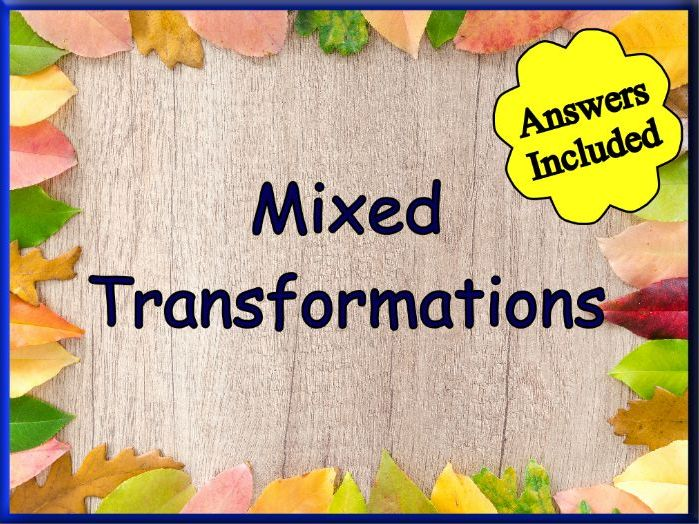 Mixed Transformations