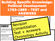 AQA 1F Revision Specific Knowledge: Political Development 1783-1885 - TEST and ANSWERS KS5 Britain