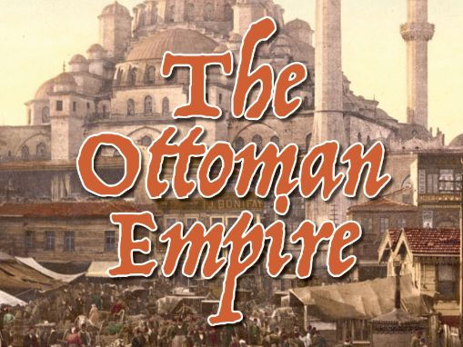The Ottoman Empire Resource Bundle