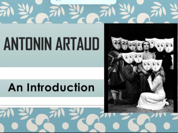 Artaud Introduction Drama KS4 KS5