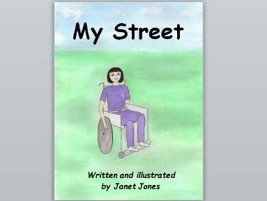My Street - Story for students with learning difficulties.  An all inclusive story.