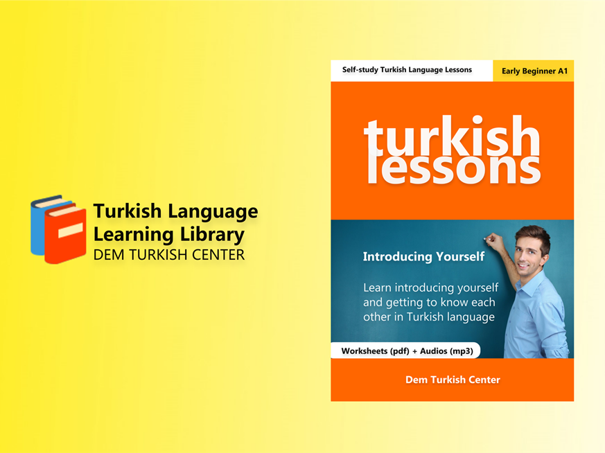 Turkish Lessons 1: Introducing Yourself (A1) PDF + MP3