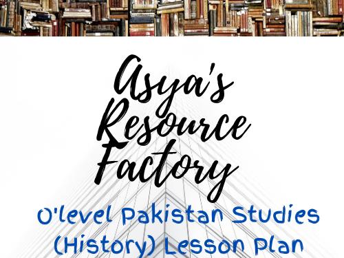 Lesson Plan: O'level Pakistan Studies (History)- Source Questions