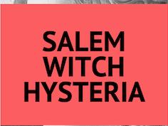 Webquest Activities: The Salem Witch Trials