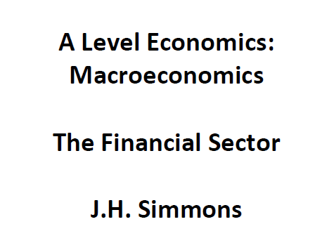 Macroeconomics: The Financial Sector
