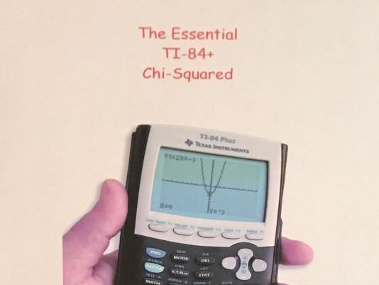 Chi-Squared on the TI-84+ GDC - A Simple Guide