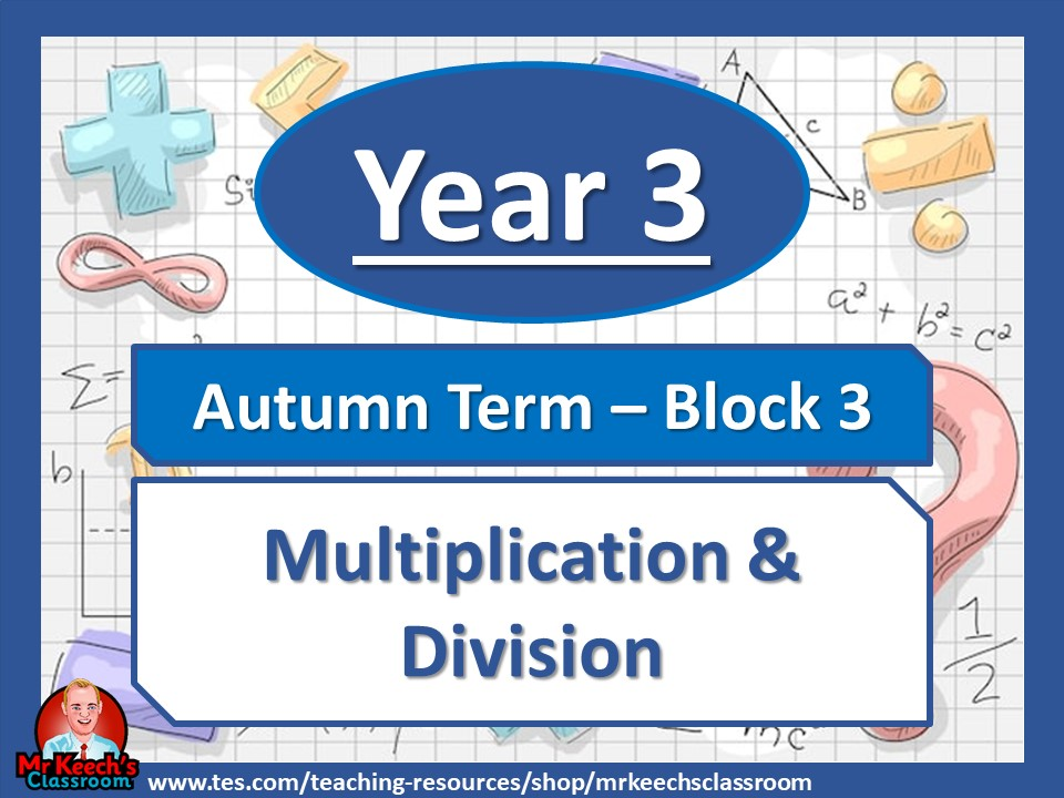 Year 3 - Multiplication and Division - Autumn Block 3 - White Rose Maths