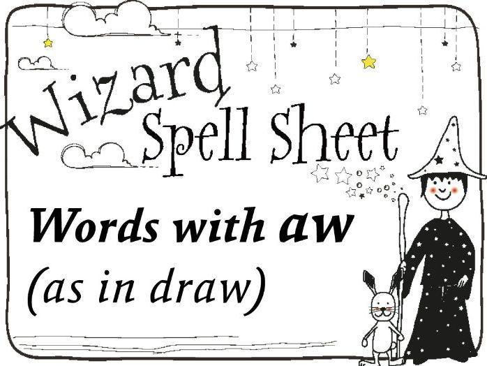 Wizard Spell Sheet: Words with aw as in draw