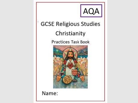 AQA Christianity: Christian Practices: Task Book and Revision for Whole Unit