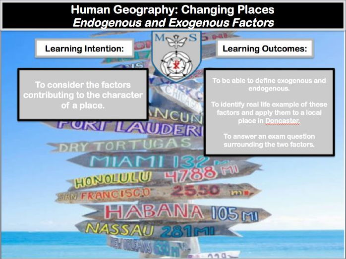 Changing Places Lesson 2 (Endogenous/Exogenous Factors) : New Geography A-Level